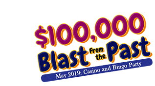 $100,000 Blast from the Past Casino and Bingo Party!